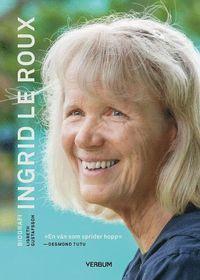 bokomslag Ingrid le Roux : biografi