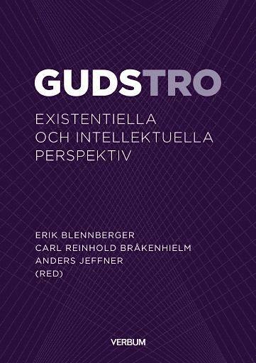 bokomslag Gudstro : existentiella och intellektuella perspektiv