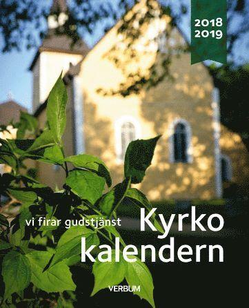 bokomslag Kyrkokalendern 2018-2019. Vi firar gudstjänst