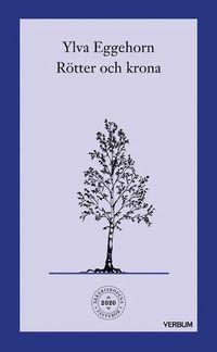 bokomslag Rötter och krona : en fastevandring under träden