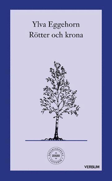 Rötter och krona : en fastevandring under träden 1