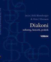 bokomslag Diakoni : tolkning, historik, praktik