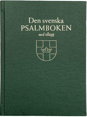 bokomslag Den svenska psalmboken med tillägg. Storstil (bänkpsalmbok, grön)