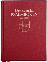 bokomslag Den svenska psalmboken med tillägg och ny bönbok (bänkpsalmbok - röd)