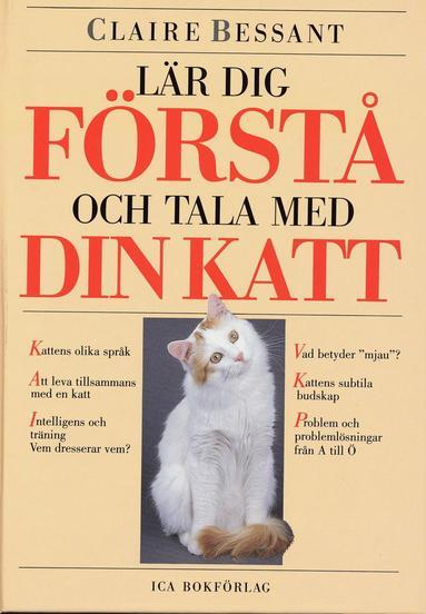 bokomslag Lär dig förstå och tala  med din katt