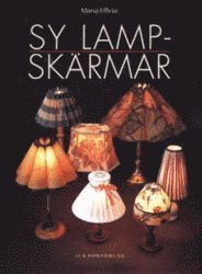 bokomslag Sy lampskärmar