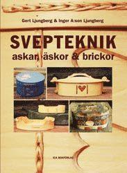 bokomslag Svepteknik - askar, äskor & brickor