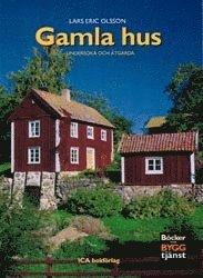 bokomslag Gamla hus