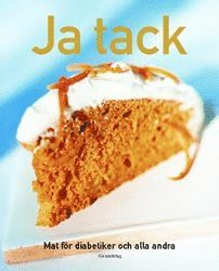 bokomslag Ja tack: mat för diabetiker och alla andra