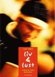 bokomslag Lev med liv - lust