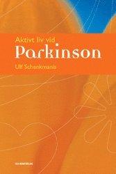 bokomslag Aktivt liv vid Parkinson