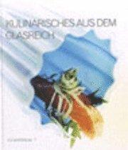 bokomslag Kulinarisches aus dem glasreich