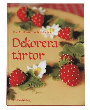 bokomslag Dekorera tårtor