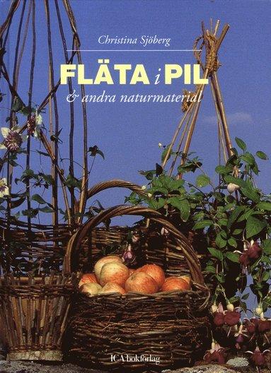bokomslag Fläta i pil & andra naturmaterial