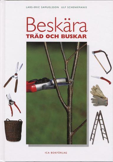 bokomslag Beskära träd och buskar