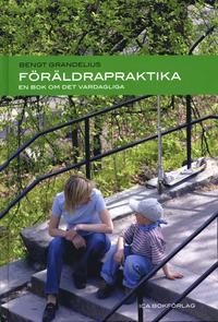 bokomslag Föräldrapraktika : En bok om det vardagliga