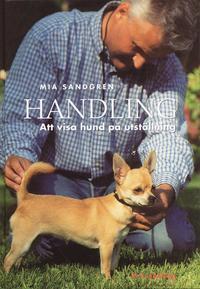 bokomslag Handling : att visa sin hund på utställning