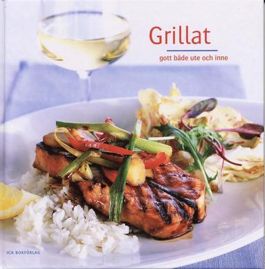 bokomslag Grillat : gott både ute och inne