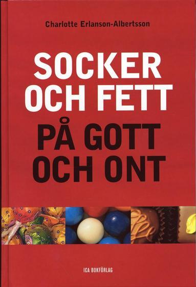 bokomslag Socker och fett på gott och ont