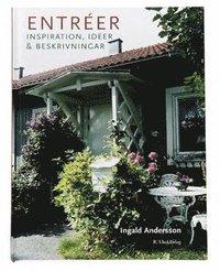bokomslag Entréer : Inspiration, idéer & beskrivningar