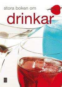 bokomslag Stora boken om drinkar