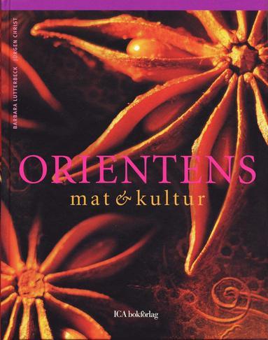 bokomslag Orientens mat & kultur