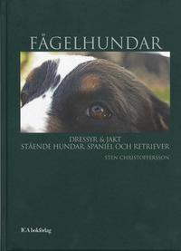 bokomslag Fågelhundar : dressyr och jakt