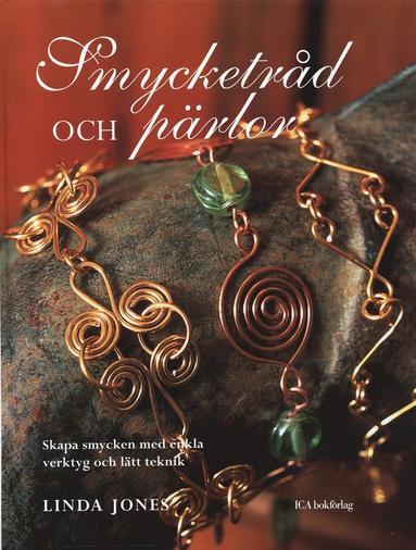 bokomslag Smycketråd och pärlor