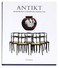 bokomslag Antikt : Bukowskis experter berättar