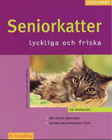 bokomslag Seniorkatter : lyckliga och friska