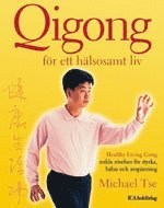 bokomslag Qigong för ett hälsosamt liv