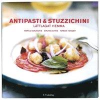 bokomslag Antipasti & stutzzichini : lättlagat hemma