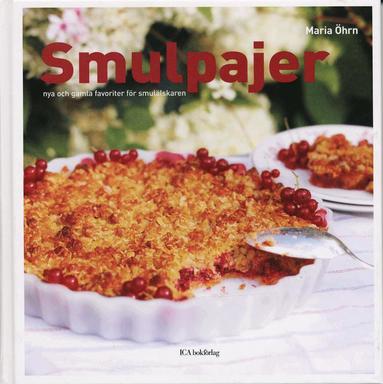 bokomslag Smulpajer : nya och gamla favoriter för smulälskaren