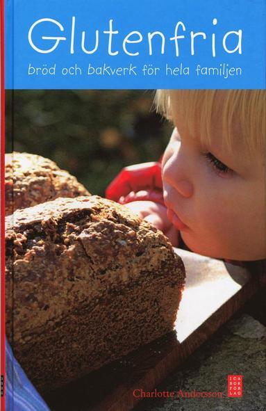 bokomslag Glutenfria bröd & bakverk för hela familjen
