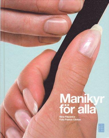 bokomslag Manikyr för alla