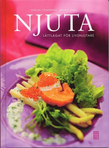 bokomslag Njuta : lättlagat för livsnjutare