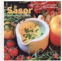 bokomslag Såser : ca 60 varma och kalla såser