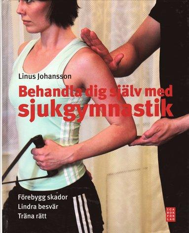 bokomslag Behandla dig själv med sjukgymnastik