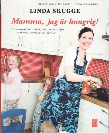 bokomslag Mamma, jag är hungrig!