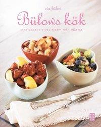 bokomslag Bülows kök : för en piggare vardag med recept från hjärtat