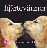 bokomslag Hjärtevänner : vackra ord om kärlek