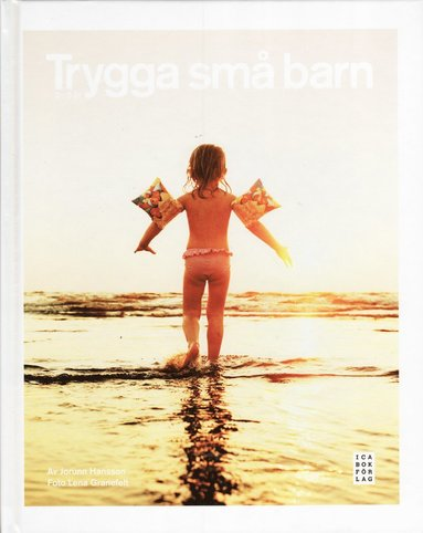 bokomslag Trygga små barn : 0-5 år