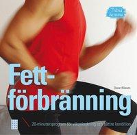 Träna hemma : fettförbränning. 20-minutersprogram för viktminskning och bättre kondition