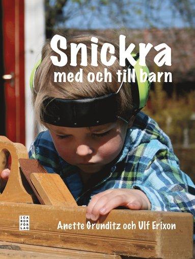 bokomslag Snickra med och till barn
