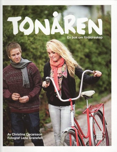 bokomslag Tonåren : en bok om föräldraskap