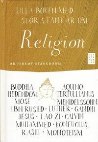 bokomslag Lilla boken med stora tankar om religion