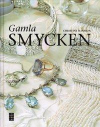 bokomslag Gamla smycken