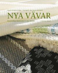 bokomslag Nya vävar : klassiska mönster i ny form