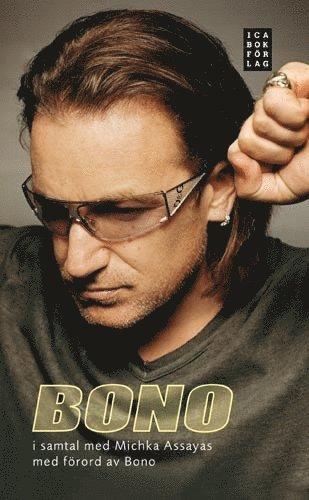 bokomslag Bono : i samtal med Michka Assayas