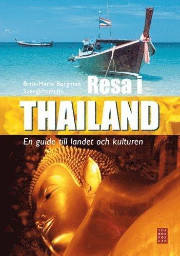 bokomslag Resa i Thailand : en guide till landet och kulturen